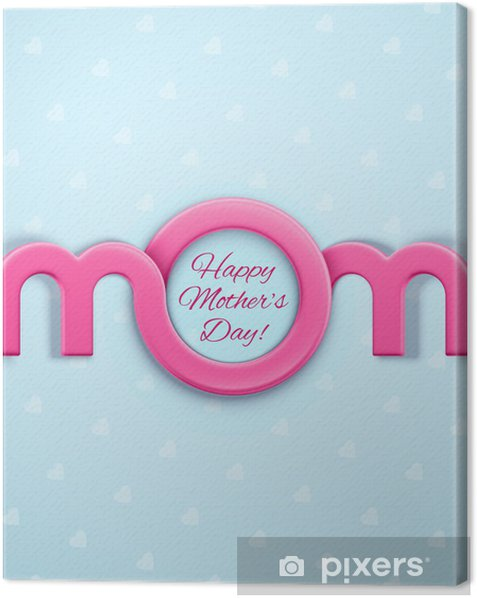 Obraz na płótnie Dzień Matki - Świętowanie