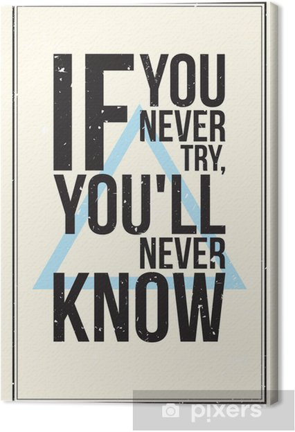 Obraz na płótnie Inspiracja motywacja plakat. Stylu grunge - Dla nastolatka