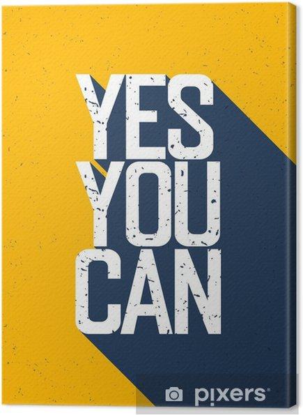 """Obraz na płótnie Motywacyjne plakat z napisem """"Yes You Can"""". Cienie na wy - Zasoby graficzne"""