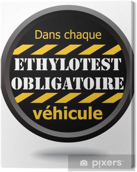 Obraz na płótnie Panel Ethylotest obowiązkowe w każdym pojeździe - Nałogi