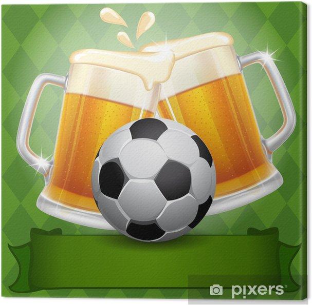 Obraz na płótnie Piwo i piłka nożna - Sporty drużynowe