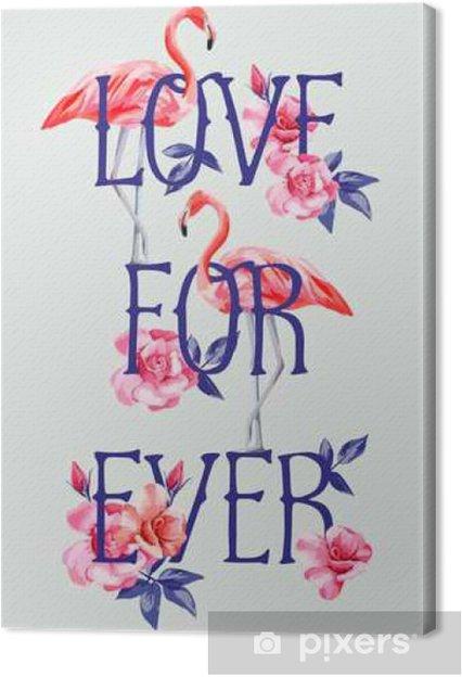 Obraz na płótnie Slogan miłość na zawsze wzrosła i różowy flamingi stylu A4 - Zasoby graficzne