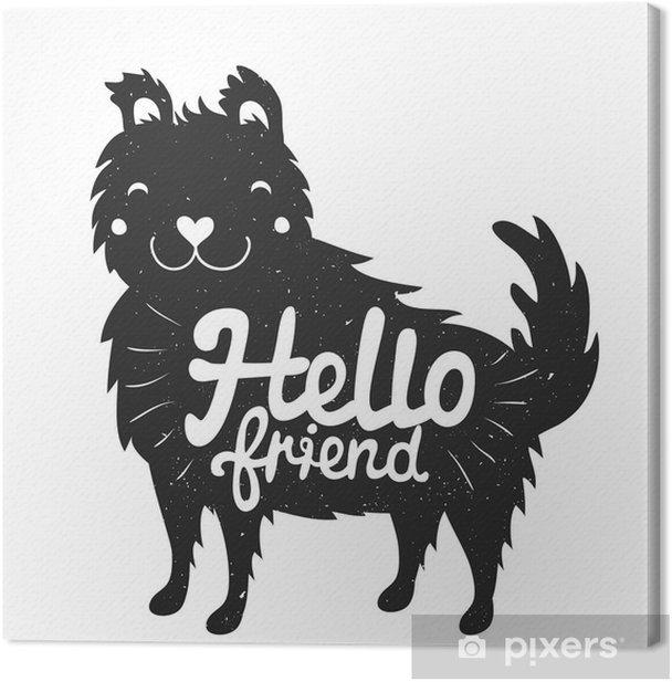 Obraz na płótnie Smiley pies twarzy i tekst liternictwo - hello friend - Zwierzęta