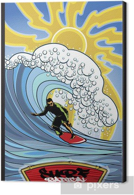 Obraz na płótnie Surfować radykalne - Wakacje