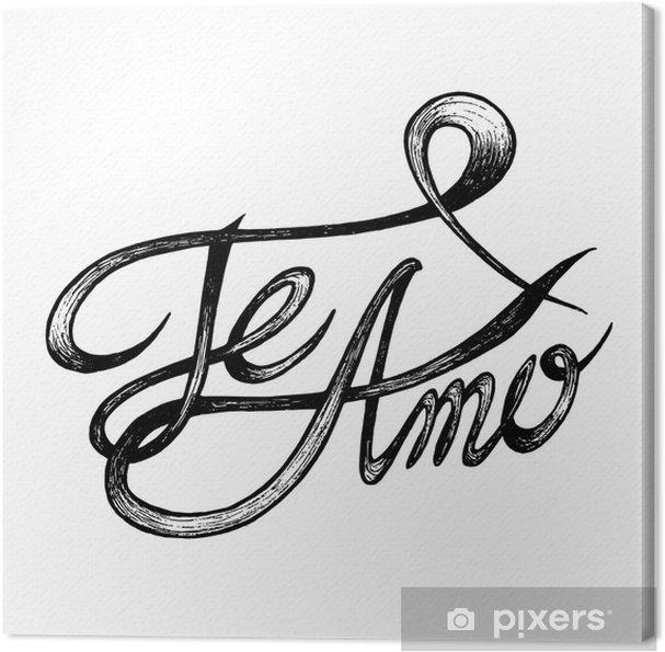 Obraz na płótnie Te amo (kocham cię) - ręcznie rysowane cytaty, czarny na białym - Religia i kultura