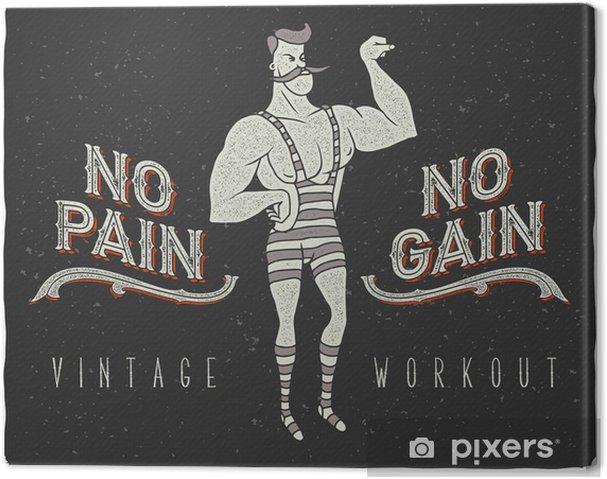 """Obraz na płótnie Vintage plakat z cyrku silnego mężczyzny i hasłem: """"no pain no gain"""" - Sport"""