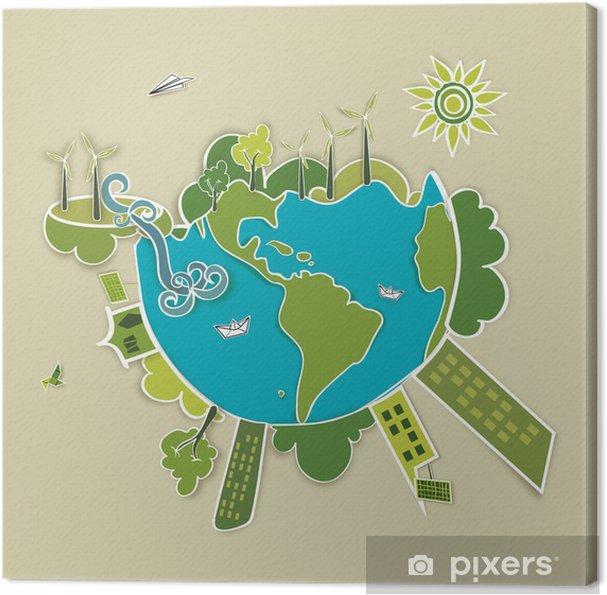 Obraz na płótnie Zielonym tle świata - Ekologia