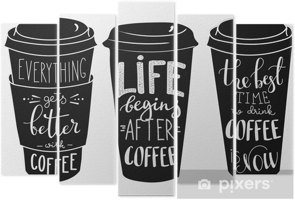 Quote lettering on coffee paper cup shape set Pentaptych - Drinks