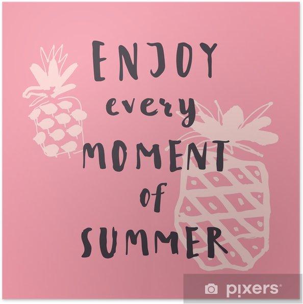 Nyd Hvert øjeblik Af Sommeren Håndskrevet Inspirerende Sommer Citat