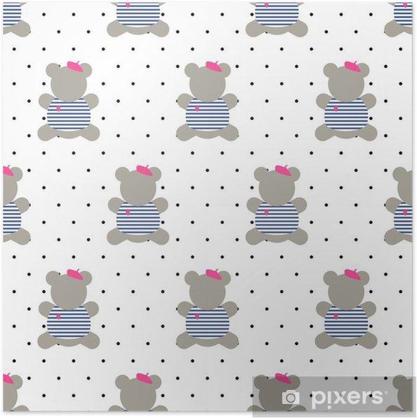 5e137344 Plakat Teddybjørn sømløs mønster. Søt tegneserie fransk stil kledd bamse  vektor illustrasjon på polka dots bakgrunn. Mote design for tekstil, tapet,  web, ...