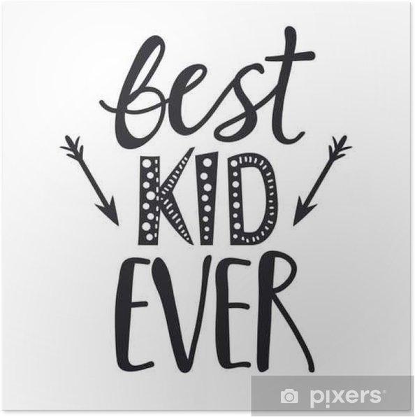 bedste citater nogensinde Vektor bogstaver typografi plakat med citat   bedste barn  bedste citater nogensinde