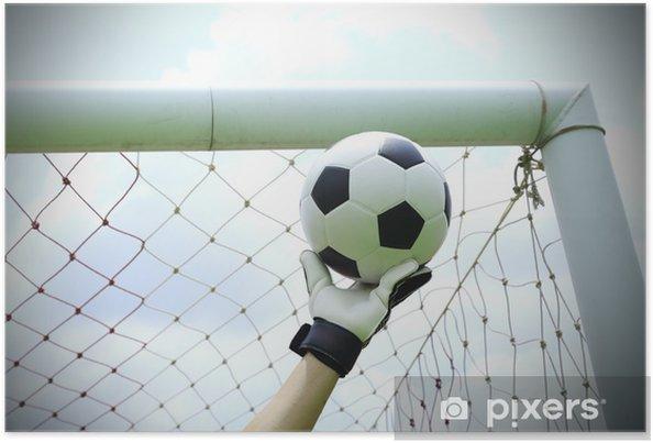 Plakat Bramkarz piłka nożna ręce zapisać - Sporty drużynowe