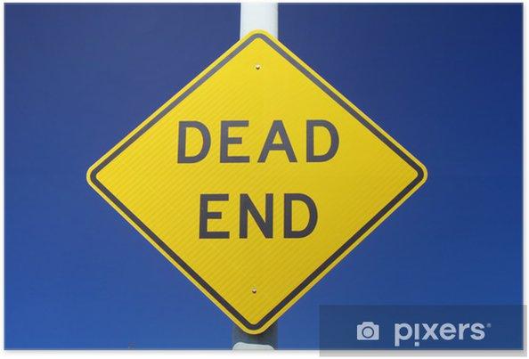 Plakát Dead End Sign - Na cestě