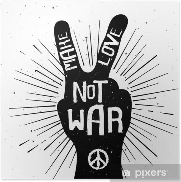Plakat Grunge Zakłopotany Znak Pokoju Znak Z Zrobić Miłość Nie Wojna T