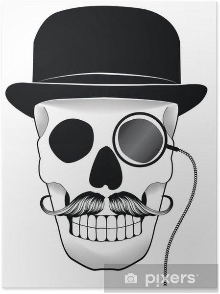 Plakát Ilustrace z lebky s kloboukem knírkem a monoklem • Pixers ... 92644933bc