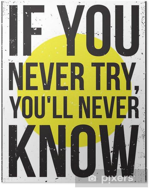 Plakat Inspiracja motywacja plakat. Grunge - Tematy