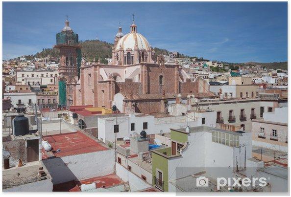Plakat Kolonialne miasto Zacatecas, Meksyk - Ameryka