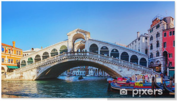 Plakat Most Rialto (Ponte di Rialto) w słoneczny dzień - Miasta europejskie