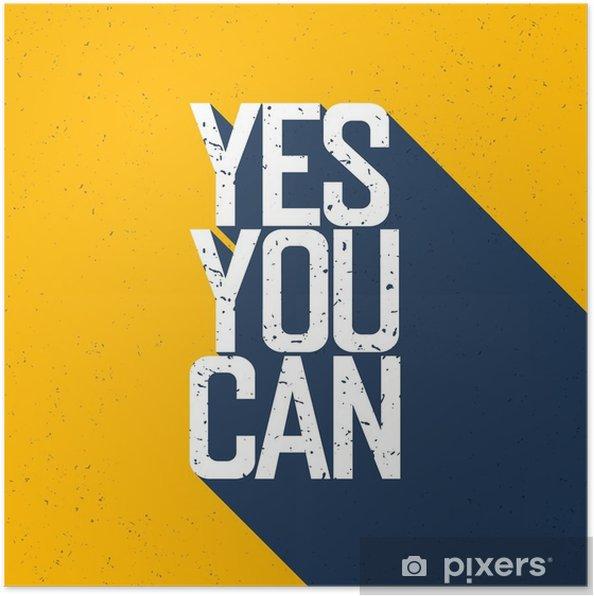 """Plakat Motywacyjne plakat z napisem """"Yes You Can"""". Cienie na wy - Zasoby graficzne"""