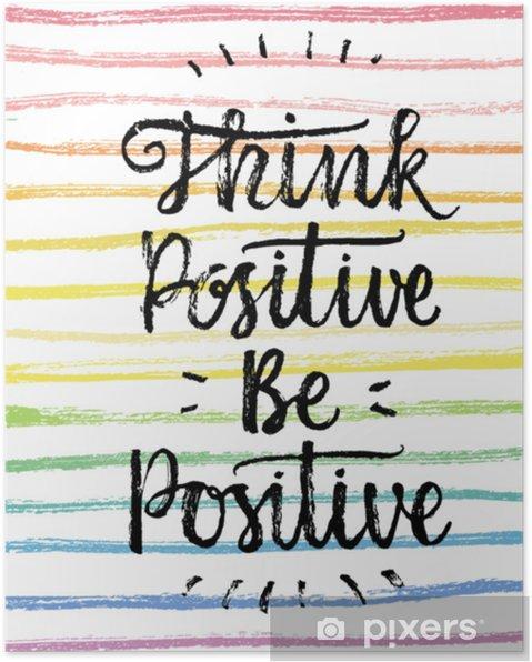 Plakat Myśl Pozytywnie Bądź Pozytywna Strony Napis Cytat Na Tle Tęczy Wektor