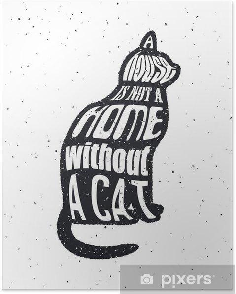 Plakat Nigdy nie ufaj człowiekowi, który nie lubi kotów. - Zasoby graficzne