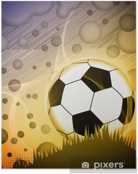 Plakat Piłka nożna czy piłka nożna w tle - Przeznaczenia
