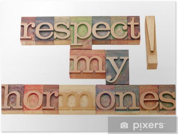 Plakat Respektować moje hormony - Znaki i symbole