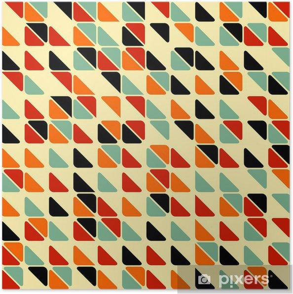 Plakat Retro abstrakcyjne powtarzalne z trójkątów - Style