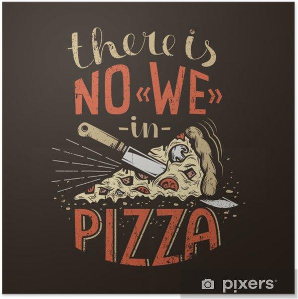 Plakat Retro napis nie ma nas w pizzy na ciemnym tle. Zużyte tekstury grunge na osobnej warstwie i mogą być łatwo wyłączone. - Jedzenie