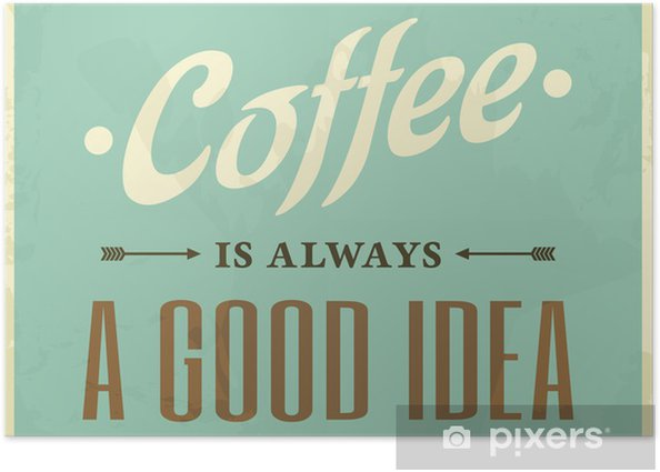 Plakat Retro Style Coffee Poster - Style