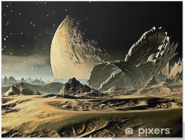 Plakat Rozbił Alien Spaceship na dalekim świecie - Przestrzeń kosmiczna