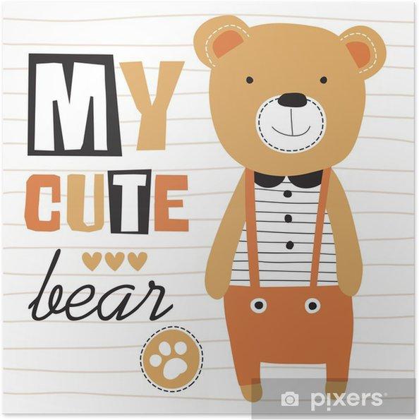 Plakat samoprzylepny Mój słodki miś ilustracji wektorowych - Zwierzęta