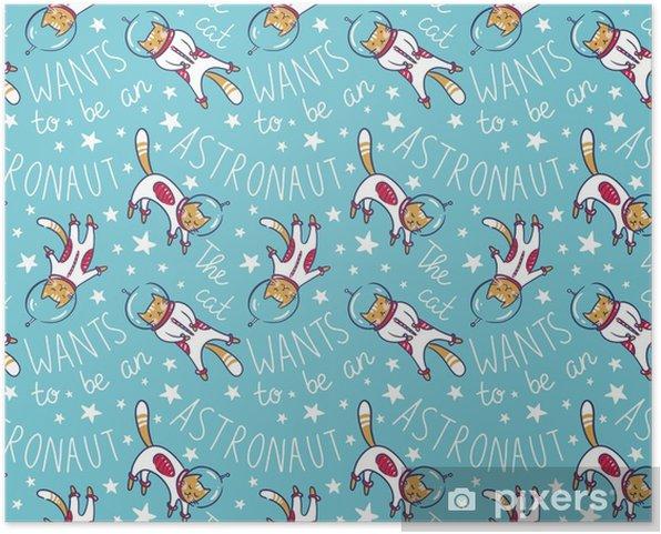 Plakat samoprzylepny Zabawny kot astronauta w przestrzeni, wektor wzór. kot jako kosmonauta, kombinezon kosmiczny, zabawny wzór bez szwu, projekt dla dzieci. - Zasoby graficzne