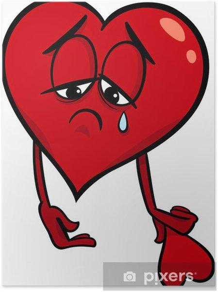 Plakat Smutne Zlomene Srdce Kreslene Ilustrace Pixers Zijeme