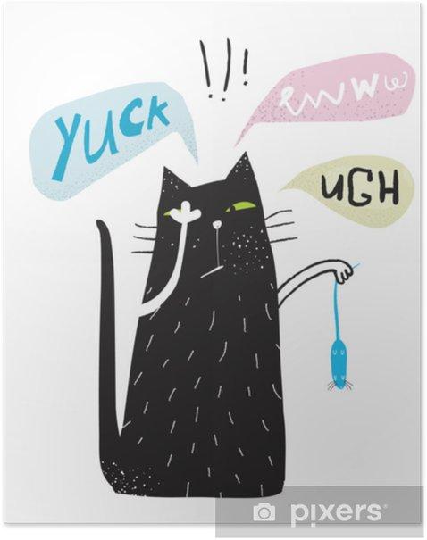 Plakat Yuck eww ugh kot doodle obrzydliwy plakat. - Zwierzęta