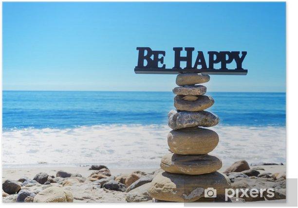 """Plakat Zaloguj """"Be Happy"""" na zrównoważony skał - Świętowanie"""