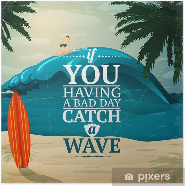 Plakat Złap plakat deska surfingowa fala - Woda