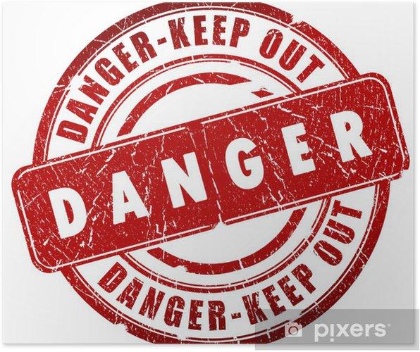 Plakat Znaczek Danger - Życie