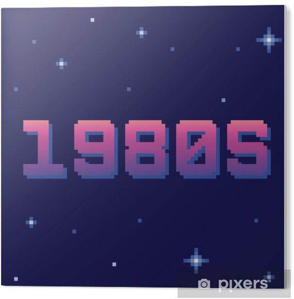 Plexiglas Print Retro jaren 80 pixeltekst. eps8 vector - Hobby's en Vrije tijd