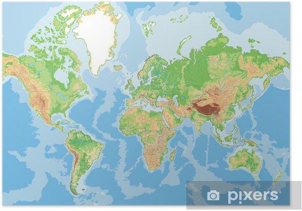 Cartina Muta Mondo Fisica.Poster Altamente Dettagliata Mappa Fisica Del Mondo Pixers Viviamo Per Il Cambiamento