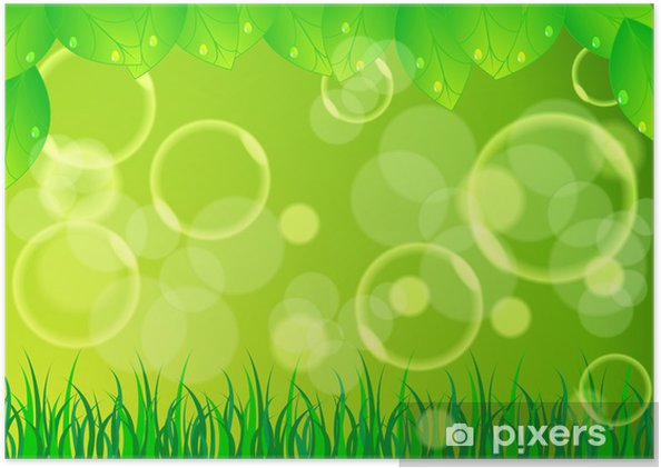 Poster Bellissimo Sfondo Verde Natura Pixers Viviamo Per Il
