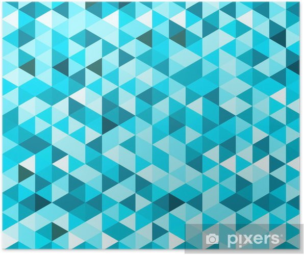 Poster Blu Sfondo Geometrico Pixers Viviamo Per Il Cambiamento