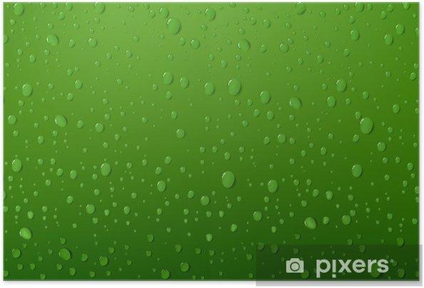 Poster Goccia Dacqua Su Sfondo Verde Pixers Viviamo Per Il