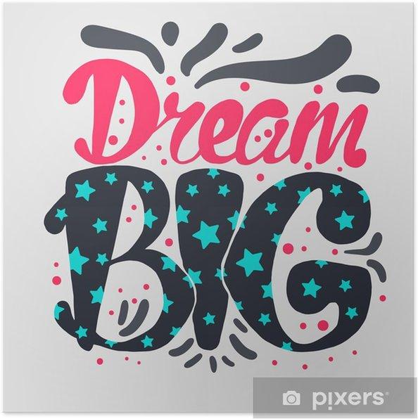 Poster Motivation und Traum-Beschriftungs-Konzept - Gefühle, Emotionen und Geisteshaltung