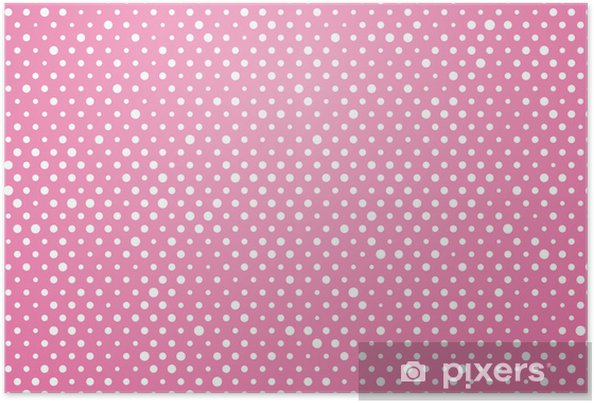 Poster Sfondo Rosa Con Pois Bianchi Pixers Viviamo Per Il