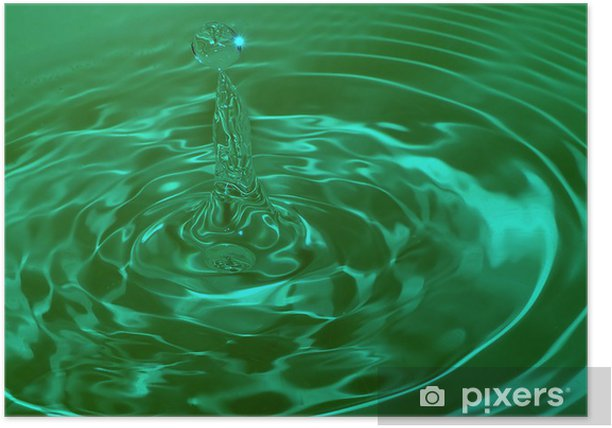 Poster Wassertropfen Auswirkungen - Naturwissenschaften