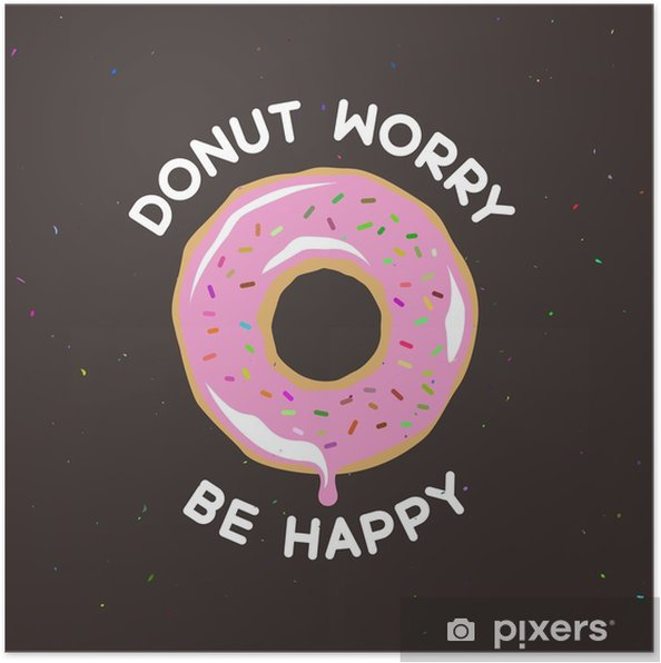 Póster Donut preocupe seja poster feliz vintage. ilustração do vetor. - Comida