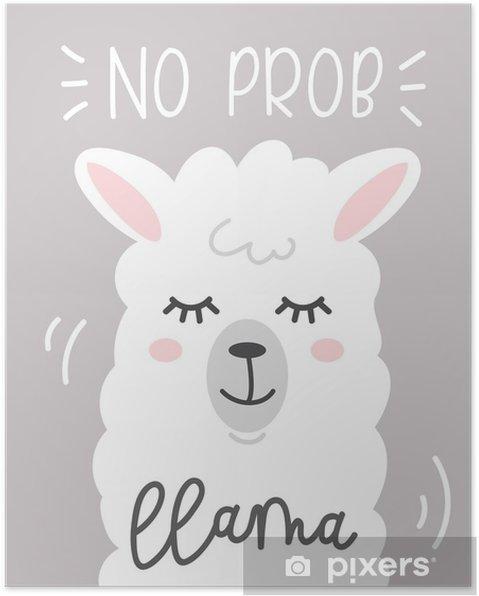 Póster Nenhum Cartão Bonito Da Problema Lhama Com Lama Dos Desenhos Animados Citações Motivacionais E Inspiradas Lhama Bonito Desenho Com Letras