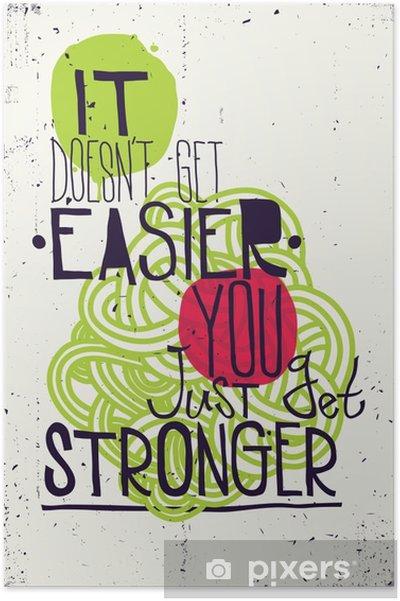 Poster Afiş. Daha kolay almaz sadece güçlenecek - İş dünyası