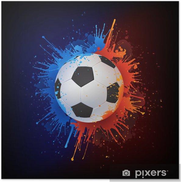 Boya Futbol Topu Poster Pixers Haydi Dünyanızı Değiştirelim